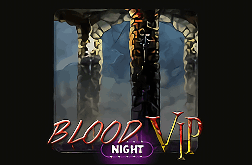 Blod night Vip